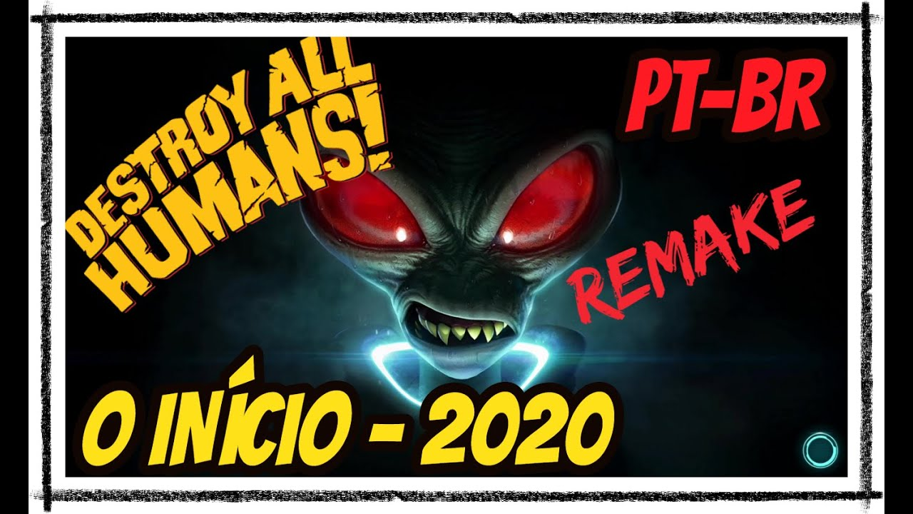 Destroy All Humans REMAKE - Inicio de Gameplay Legendado em PT-BR