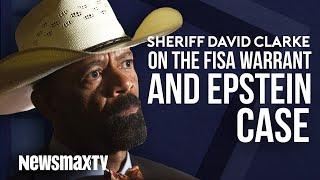 Sheriff David Clarke on FISA Warrant and Epstein Case