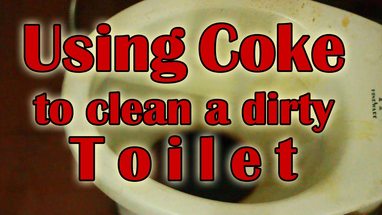 Using Coke To Clean A Dirty Toilet | Plus 10 more uses - YouTube