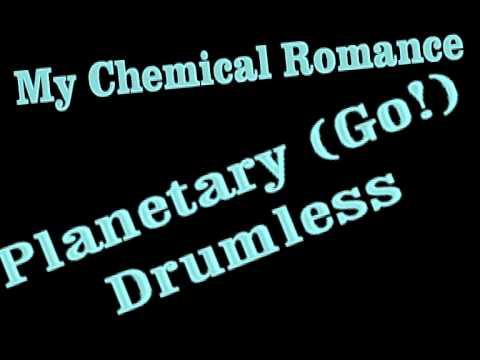 My Chemical Romance - Planetary (Go!) (drumless)