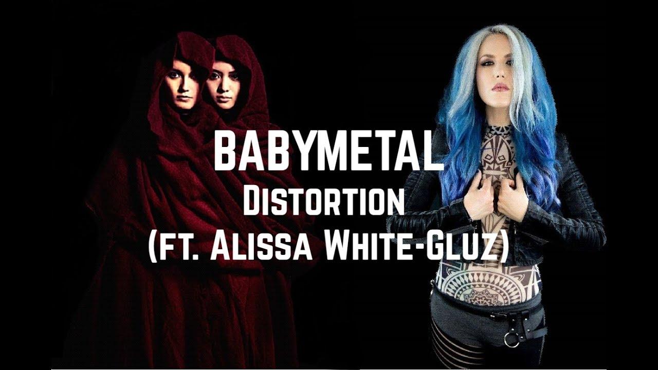 BABYMETAL - Distortion (ft. Alissa White-Gluz) || (lyrics Japanese-English)