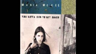 Maria McKee- You Gotta Sin To Get Saved