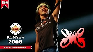 Jangan Ngaku SLANKERS! Kalo Belom Nonton Ini ... SLANK @Live Konser YOGYAKARTA 2006
