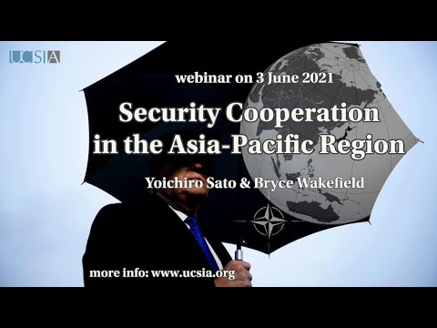 Security Cooperation in the Asia-Pacific Region
