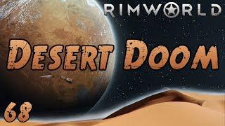 Rimworld: Desert Doom - Part 68: Yesss, Fight For Me!