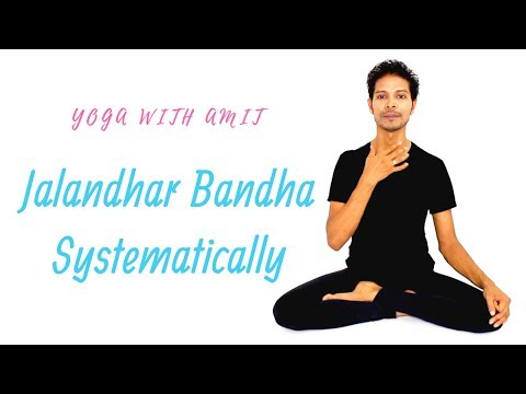 How to do Jalandhar Bandha Systematically | Yoga with Amit