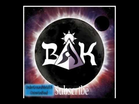 BAK - Can't Understand (Underground - Oriental Metal -)