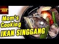 How to Make Ikan Singgang | Mom's Cooking | Cooking Asia