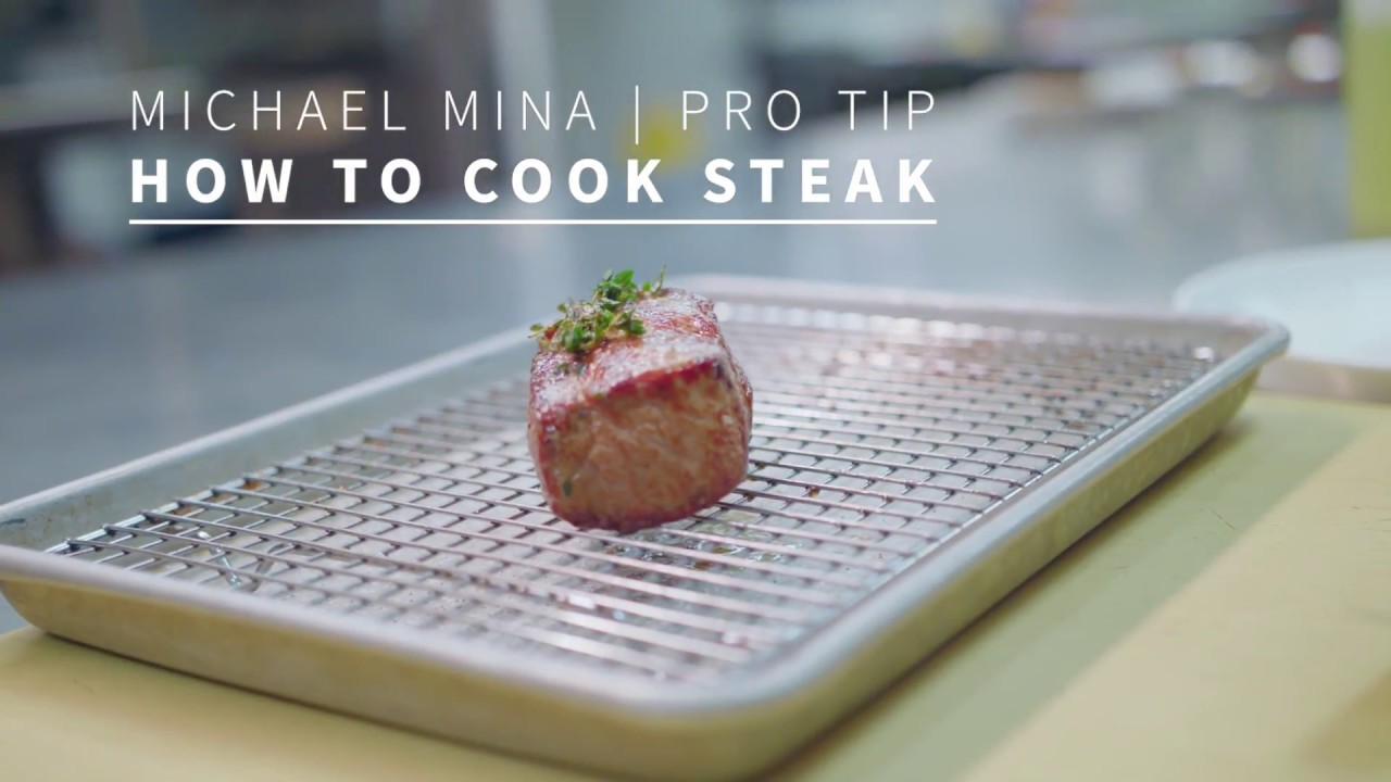 Michael Mina Shares His Pro Tips For Cooking A Steak - YouTube