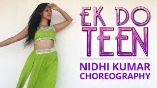 Ek Do Teen | Baaghi 2 | Jacqueline Fernandez | Bollywood Dance Choreography | Nidhi Kumar