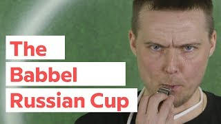 Babbel Russian Cup — Episode 1