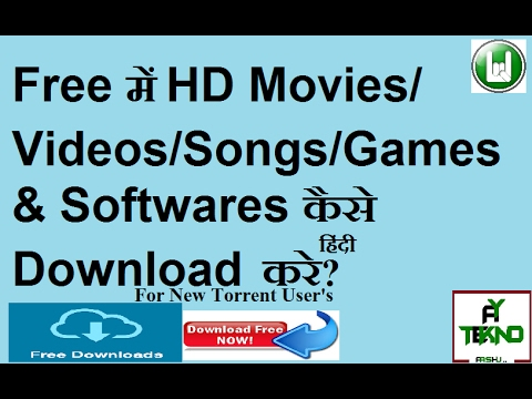Top Free Websites For HD Latest Movies Videos Songs Softwares Games [Torrent new users] Hindi
