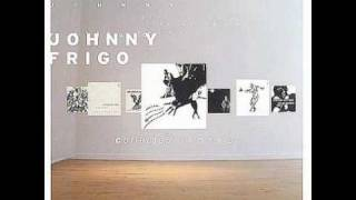 Johnny Frigo - Do Whatever Sets You Free