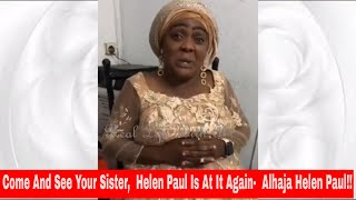 Helen Paul Is At It Again Alhaja  Helen Paul