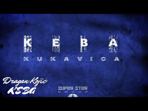 Dragan Kojic Keba - Kukavica (Official Video)