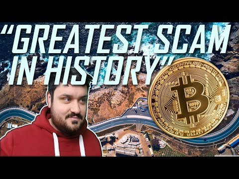 """""""Bitcoin is the Greatest Scam in History"""""""