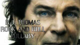 b j thomas rock and roll lullaby hq audio