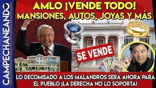 amlo-lo-vender-todo-pri-y-pan-no-quieren-aviones-mansiones-joyas-todo-seores