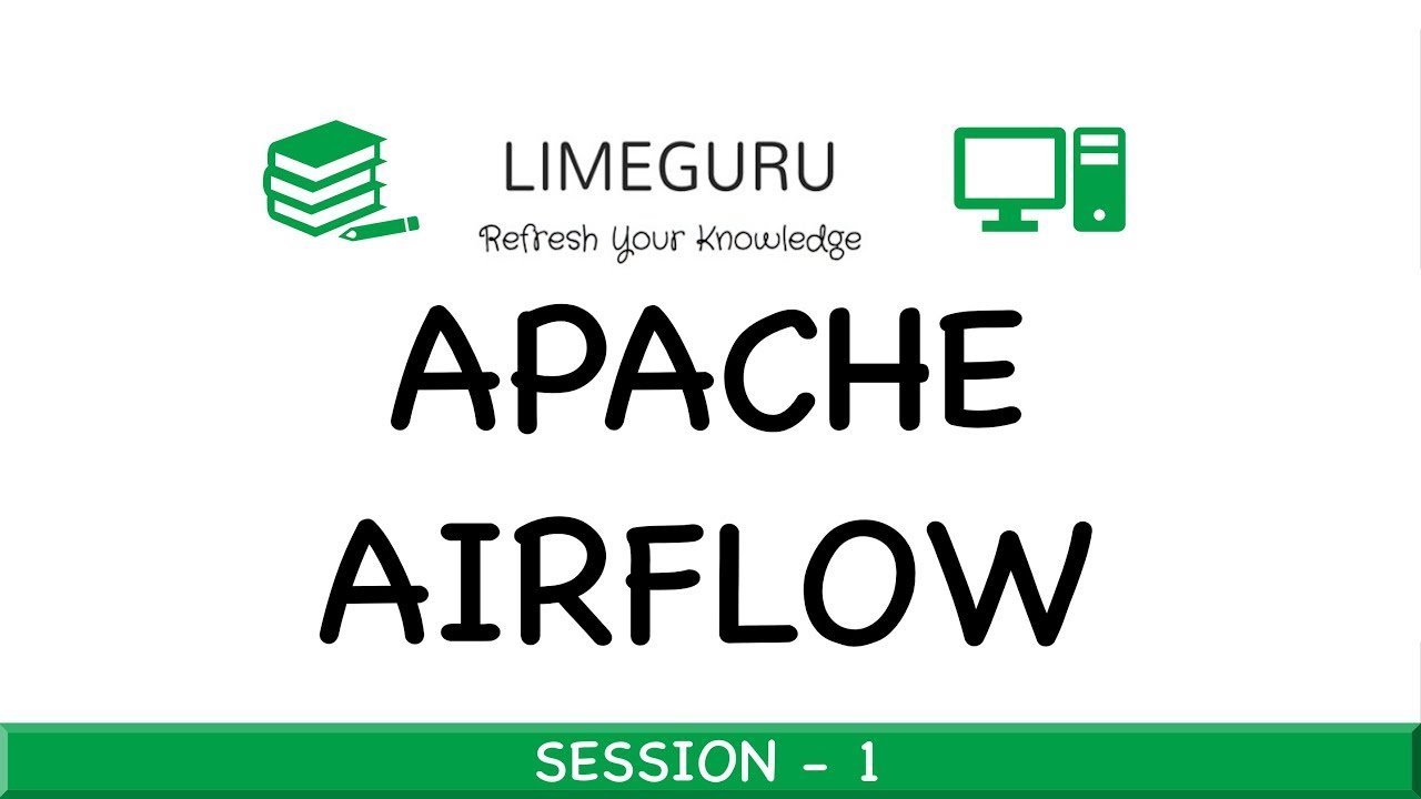 What Is Apache Airflow - Apache Airflow Tutorial For Beginners