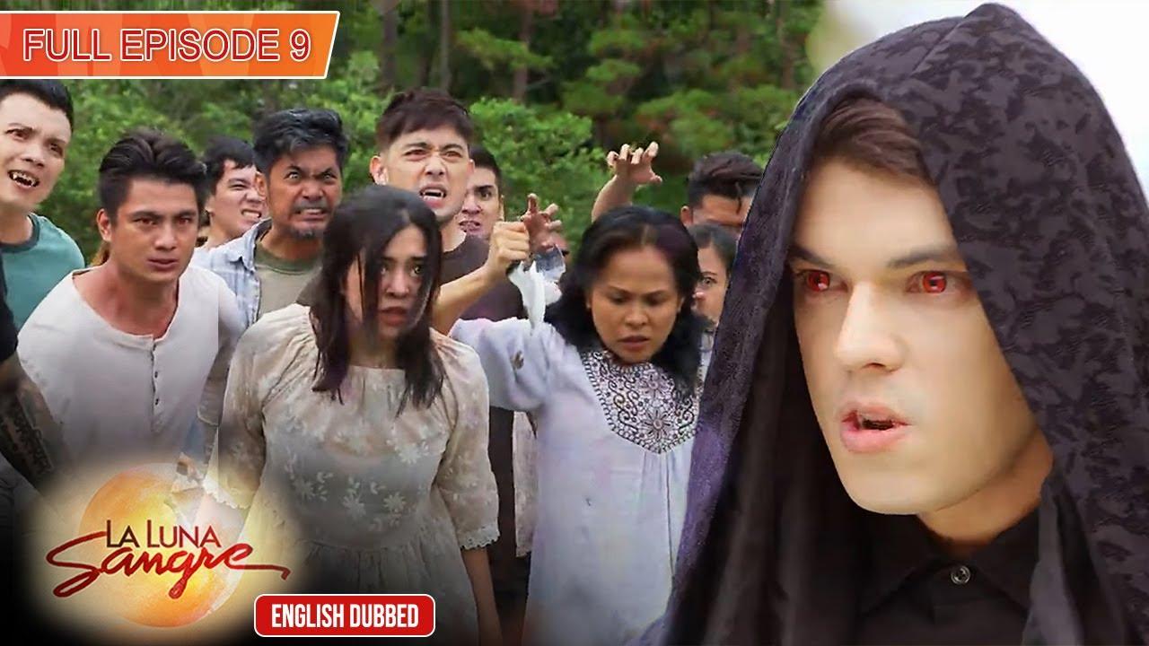 Download Full Episode 9   La Luna Sangre English Dubbed