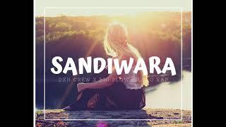 SANDIWARA - DXH CREW X BHI FLOW (BILOLO RAP) [Audio  Musik ]