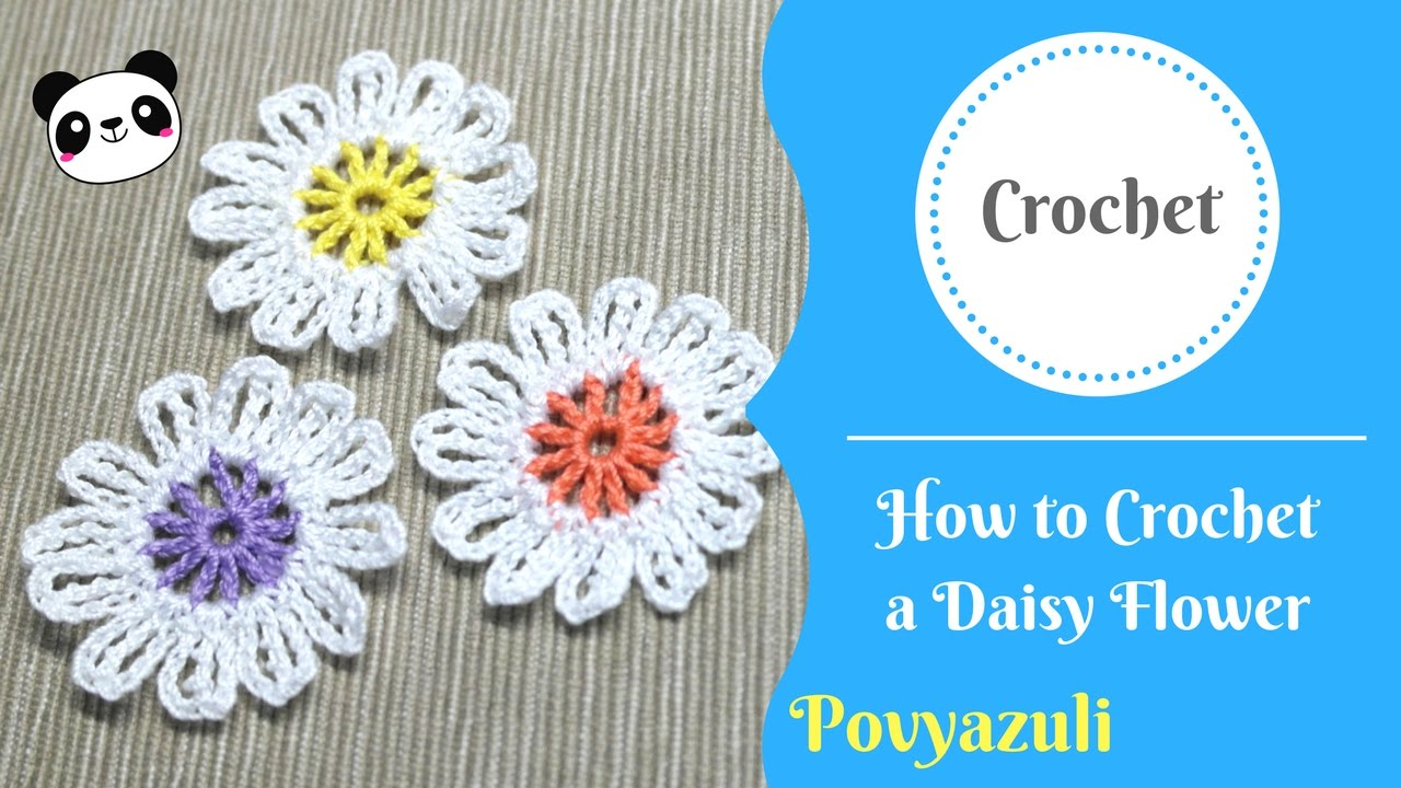 How to crochet a daisy flower youtube how to crochet a daisy flower izmirmasajfo