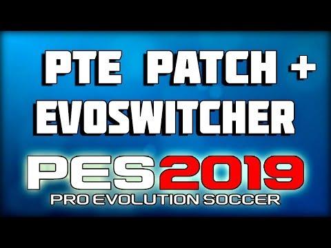 КРУТОЙ ПАТЧ ДЛЯ PES 2019 | УСТАНОВКА | PTE Patch + EvoSwitcher
