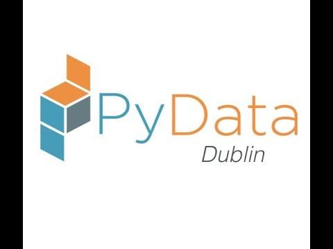 PyData Dublin - 1 - Workday - Part 1