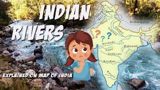 INDIAN RIVERS - explained on map of India (easy to learn) cмотреть видео онлайн бесплатно в высоком качестве - HDVIDEO