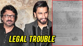 Ranveer Singh and Sanjay Leela Bhansali in a Legal Trouble   Bajirao Mastani