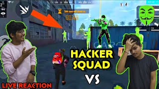 FREEFIRE RANK MATCH | |FULL HACKER SQAUD vs US || LIVE REACTION , UNLIMITED HEALTH , SPEED HACK #FF