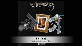 Ace NumbaFive X Quo Esco Blessings Offical Audio Prod By Speaker Bangerz