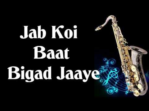 #101:-Jab Koi Baat Bigad Jaye | Jurm | Instrumental on Alto Saxophone
