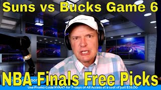 Free NBA Picks and Predictions | Milwaukee Bucks vs Phoenix Suns Game 6 Betting Preview | July 20