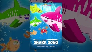 Shark Song And Kids Favorite Rhymes
