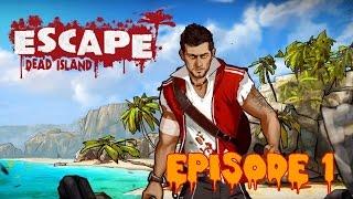 [FR] Escape Dead Island : Ramassage de zombies a la ptite cuillère ! #1 [60fps]