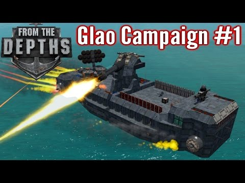 From The Depths   Part 1   The Doombus!  Glao Campaign Gameplay