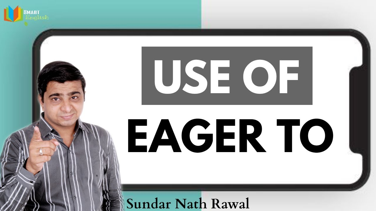 Download Use Of Eager to | Spoken English Sentence Structure | speak English with Eager to | Spoken English |