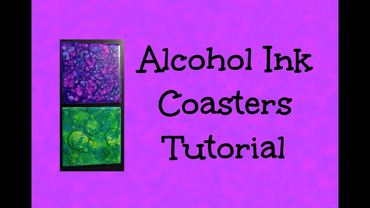 ALCOHOL INK COASTERS - Tutorial - Easy and Beautiful Gift ...
