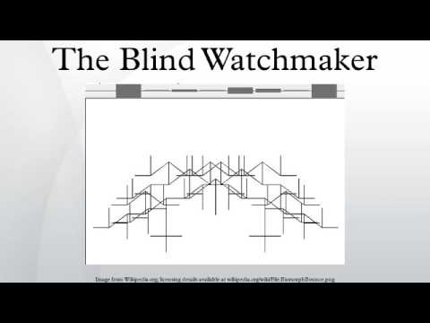 the watchmaker analogy in the blind watchmaker a book by richard dawkins Richard dawkins natural selection is the blind watchmaker, blind because it does not see ahead, does not plan consequences, has no purpose in view the purpose of this book is to resolve the paradox to the satisfaction of the reader , and the purpose of this chapter is further to impress the reader with the power of the.