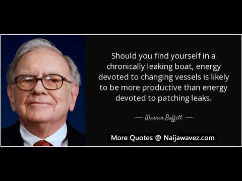 """Warren Buffett Quote: """"Should you find yourself in a chronically leaking .."""