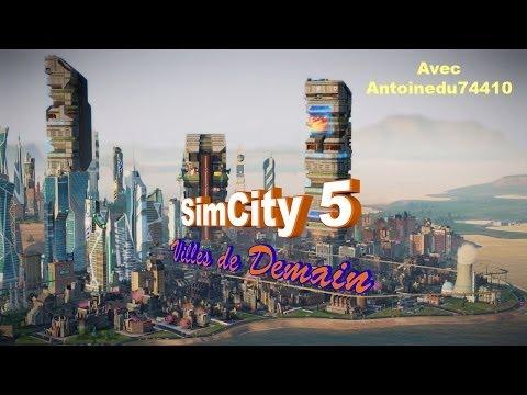 SimCity 5 [FR] : Villes de Demain - Episode 01   En avant !