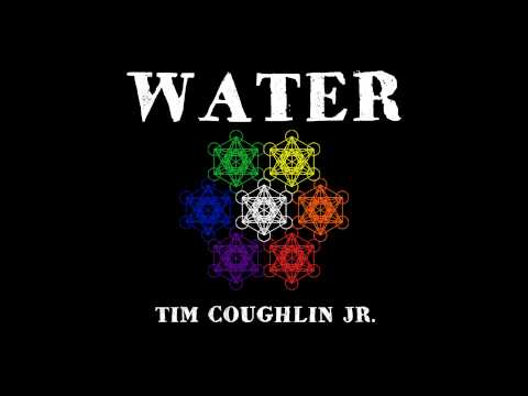 """Water"" - Tim Coughlin Jr. [How? EP]"