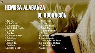 MÚSICA CRISTIANA QUE TE INUNDA DE FUERZAS 2019 - HERMOSA ALABANZA PARA ORAR - EN ADORACIÓN A DIOS