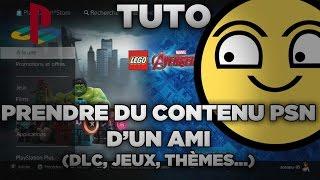 (PS3) TUTO : Prendre du contenu PSN d'un ami ! (DLC, jeux, thèmes...)