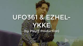 UFO361 & EZHEL - YKKE (lyrics)