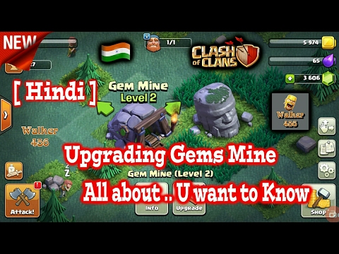 Clash of clans | All about Gems mine | New game mood | In Hindi | Walker 456