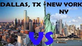 Dallas, TX VS New York, NY || Which is better