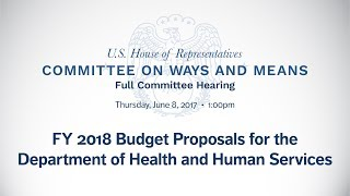 FY 2018 Budget Proposals for the Department of Health and Human Services