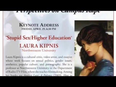 "Kipnis: ""Stupid Sex/Higher Education"""